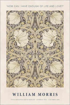 Premium-Poster  William Morris - Life and love - Museum Art Edition