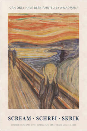 Gallery Print  Edvard Munch - The Scream - Painted by a madman - Museum Art Edition
