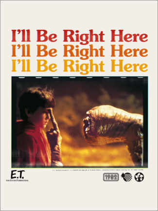Premium-Poster  E.T. - I'll be right here