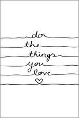 Wandsticker  Do The Things You Love - Mareike Böhmer