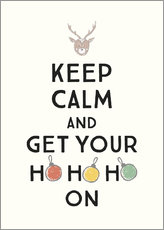 Poster  Keep calm and get your Hohoho on - Typobox