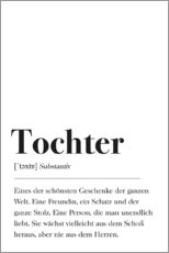 Premium-Poster  Tochter Definition - Pulse of Art