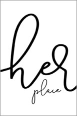 Premium-Poster Her place