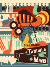 Premium-Poster  Nina Simone ? Trouble in Mind - Entertainment Collection
