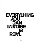 Premium-Poster Everything you can imagine is real (Pablo Picasso)