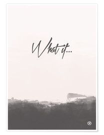 Premium-Poster  What if? - m.belle
