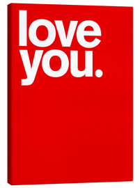 Leinwandbild  Love you - THE USUAL DESIGNERS
