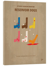 Holzbild  No069 My Reservoir Dogs minimal movie poster - chungkong