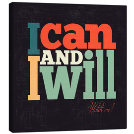 Leinwandbild  I can and i will - Typobox