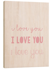 Holzbild  I love you - Ich liebe dich, pastel - Finlay and Noa