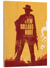 Holzbild  For a few dollars more western movie inspired - Golden Planet Prints