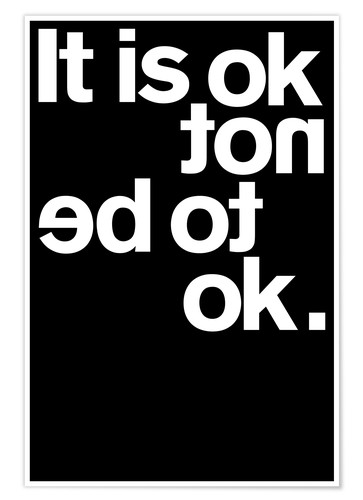 Premium-Poster It is ok not to be ok.