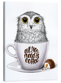 Leinwandbild  Owl you need is coffee - Nikita Korenkov