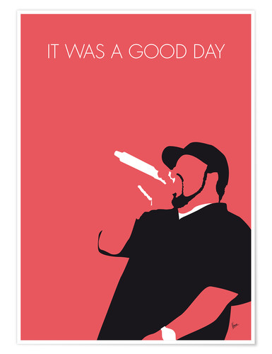 Premium-Poster Ice Cube - It Was A Good Day